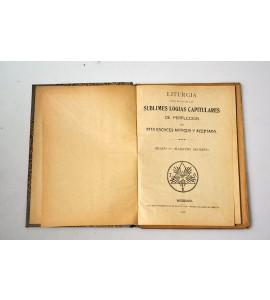 Liturgias para el uso de las sublimes logias capitulares de perfección del rito escoces antiguo y aceptado.