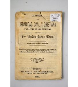 Catecismo de urbanidad civil y cristiana, para el uso de las escuelas