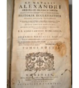 Ordinis FF. Prædicatorum. Historia Ecclesiastica Veteris Novique T.