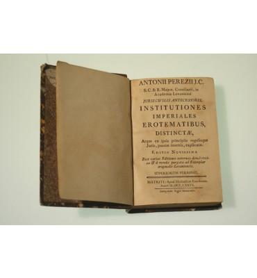 Juris Ciilis Antecessoris. Institutiones Imperiales Erotematibus Distinctae