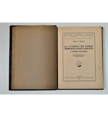 La Utopía de Tomás Moro en la Nueva España y otros estudios