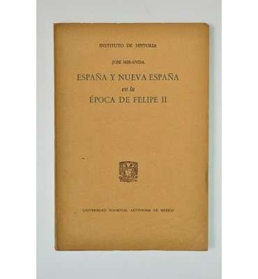 España y Nueva España en la época de Felipe II (ABAJO CH)