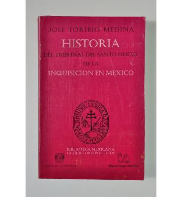 Historia del Tribunal del Santo Oficio de la Inquisición en México (ABAJO CH)