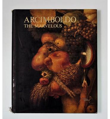 Arcimboldo The Marvelous