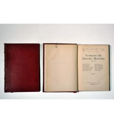 Evolución del derecho mexicano (1912-1942) (L)