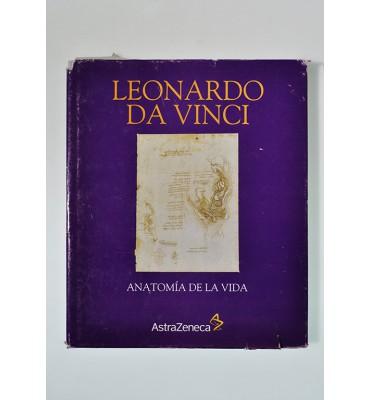Leonardo da Vinci. Anatomía de la vida.*