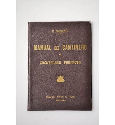 Manual del cantinero o cocktelero perfecto *