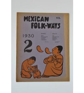 Mexican Folk-ways. Vol.1 y 2-1930