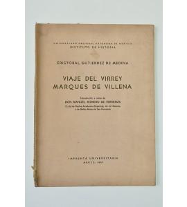 Viaje del virrey Marqués de Villena*