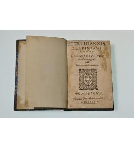 Petri ioannis Perpiniani Valentini e Societate Jesv orationes duodeuiginti.