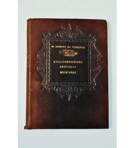 Encuadernaciones artísticas mexicanas, siglos XVI al XIX