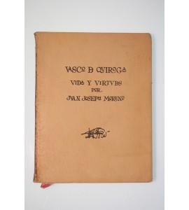 Vasco de Quiroga, vida y virtudes