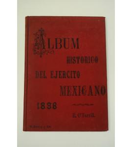 Álbum histórico del Ejército Méxicano