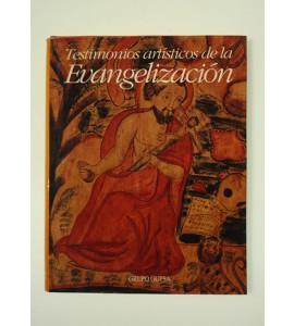 Testimonios artísticos de la Evangelización *