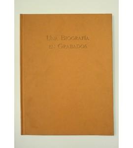Una biografía en grabados