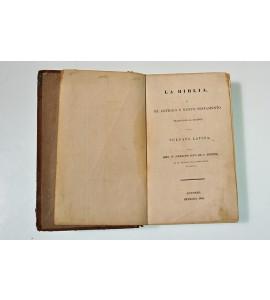 La Biblia o el antiguo y nuevo testamento traducidos al español de la vulgata latina