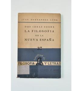 Dos ideas sobre la filosofía en la Nueva España