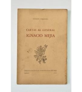 Cartas al general Ignacio Mejía