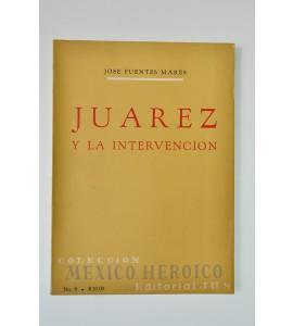 Juárez y la intervención *