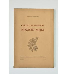 Cartas al general Ignacio Mejía *