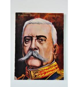 El general Porfirio Díaz *