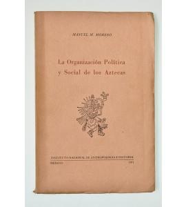 La organización política y social de los aztecas