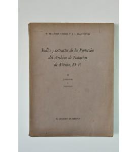 Indice y extractos de los protocolos del Archivo de Notarías de México, D.F.