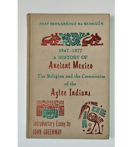 1547-1577 A history of ancient Mexico