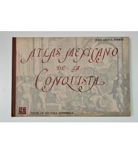 Atlas mexicano de la conquista