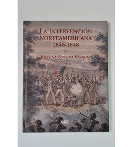 La intervención norteamericana 1846-1848 *