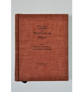 Bosquejo ligerísimo de la Revolución de Mégico desde El Grito de Iguala hasta la proclamación Imperial de Iturbide