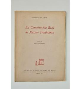 La Constitución Real de México-Tenochtitlan (ABAJO) *