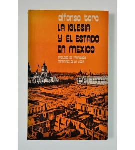 La iglesia y el estado en México