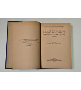 Comentarios de Francisco Zarco sobre la Intervención Francesa (1861-1863)