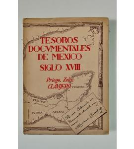 Tesoros documentales de México siglo XVIII (ABAJO CH) *