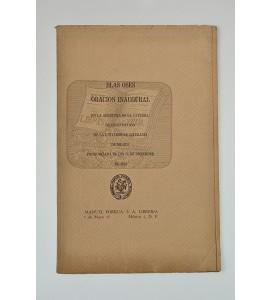 Oración inaugural en la apertura de la cátedra de constitución de la Universidad Literaria de Méjico pronunciada el día 28 de diciembre de 1821