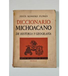 Diccionario michoacano de historia y geografía