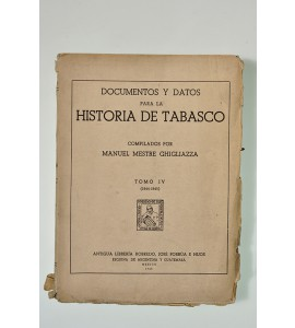 Documentos y datos para la historia de Tabasco *