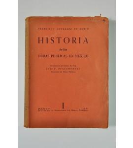 Historia de las obras públicas en México *
