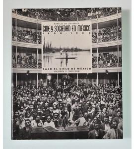 Cine y sociedad en México 1896- 1930/ Bajo el cielo de México 1920- 1924 *