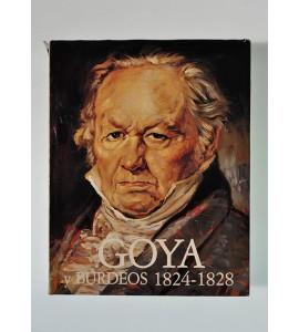 Goya y Burdeos 1824-1828