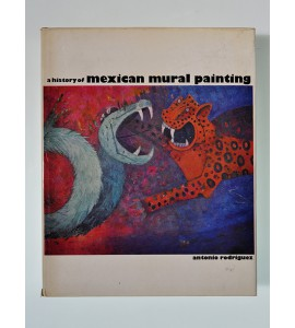 A history of mexican mural painting