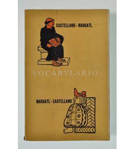Vocabulario nahuatl-castellano / castellano-nahuatl