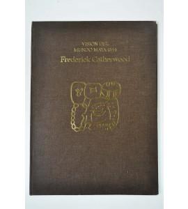 Visión del Mundo Maya - 1844*