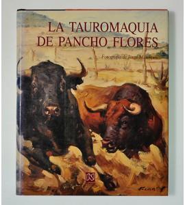 La Tauromaquia de Pancho Flores (ABAJO) *