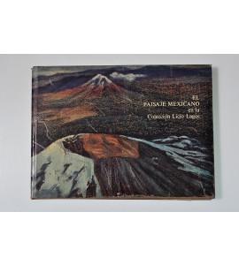 El paisaje mexicano en la Colección Licio Lagos *