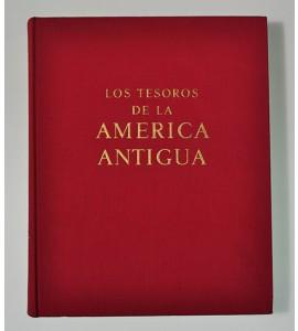 Los tesoros de la América Antigua