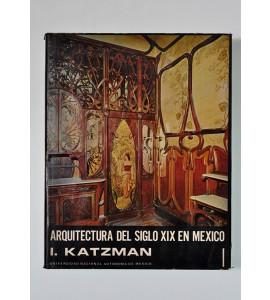 Arquitectura del siglo XIX en México (ABAJO) *