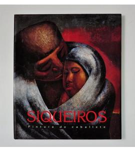 David Alfaro Siqueiros. Pintura de caballete *