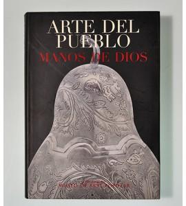 Arte del Pueblo Manos de Dios. Museo de Arte Popular. *